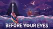 BUY Before Your Eyes Steam CD KEY