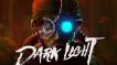 BUY Dark Light Steam CD KEY