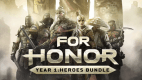 FOR HONOR YEAR 1 : HEROES BUNDLE